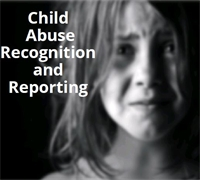 Child Abuse Recognition and Reporting Act
