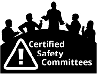 Certified Safety Committees – Maximize the Benefit
